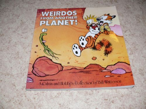 Calvin & Hobbes Weirdos from another planet!
